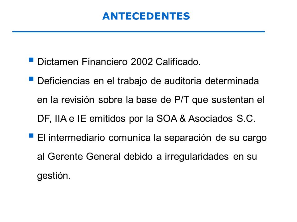 ANTECEDENTES Dictamen Financiero 2002 Calificado.