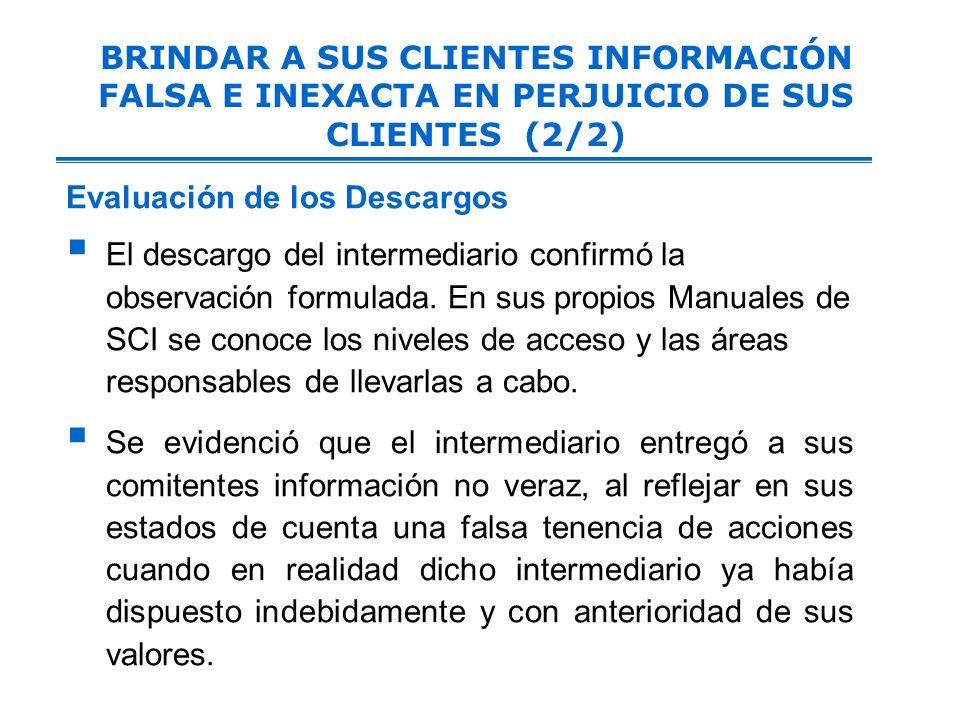 BRINDAR A SUS CLIENTES INFORMACIÓN FALSA E INEXACTA EN PERJUICIO DE SUS CLIENTES (2/2)