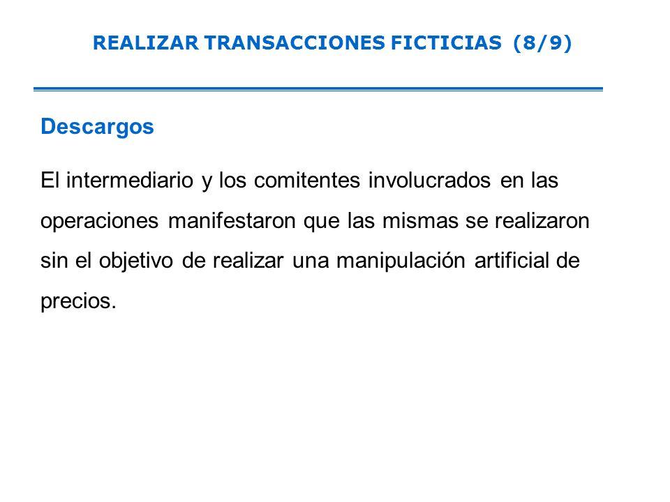 REALIZAR TRANSACCIONES FICTICIAS (8/9)