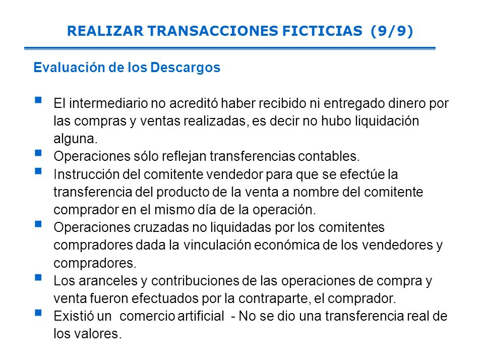 REALIZAR TRANSACCIONES FICTICIAS (9/9)