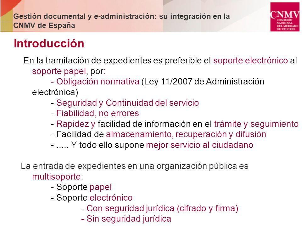 Gestión documental y e-administración: su integración en la CNMV de España