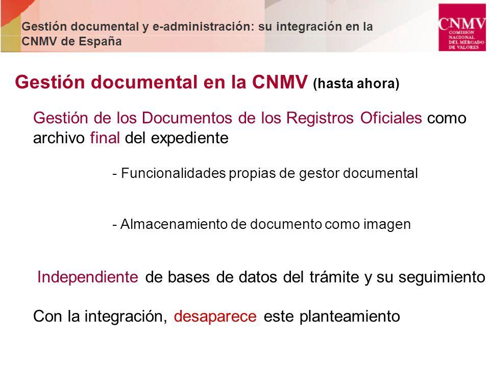 Gestión documental en la CNMV (hasta ahora)