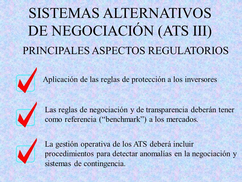 SISTEMAS ALTERNATIVOS DE NEGOCIACIÓN (ATS III)