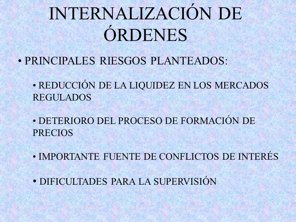 INTERNALIZACIÓN DE ÓRDENES