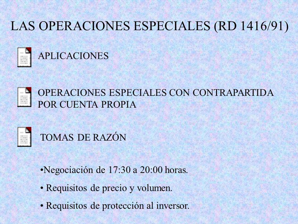 LAS OPERACIONES ESPECIALES (RD 1416/91)
