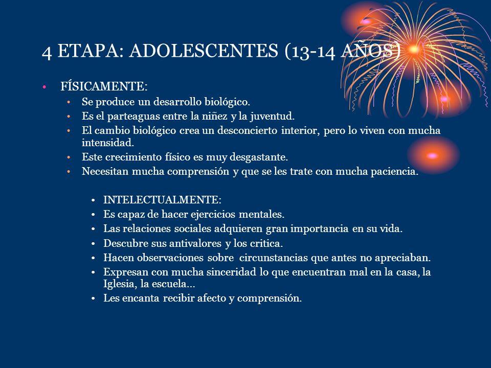 4 ETAPA: ADOLESCENTES (13-14 AÑOS)