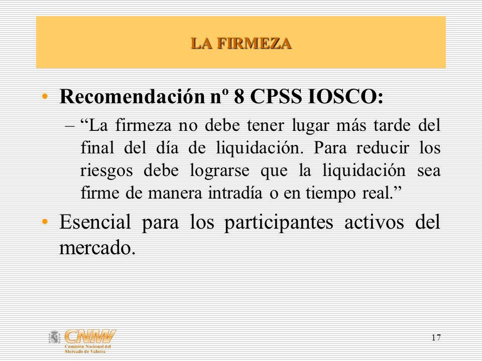 Recomendación nº 8 CPSS IOSCO: