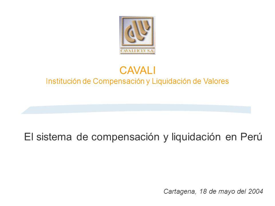 El sistema de compensación y liquidación en Perú