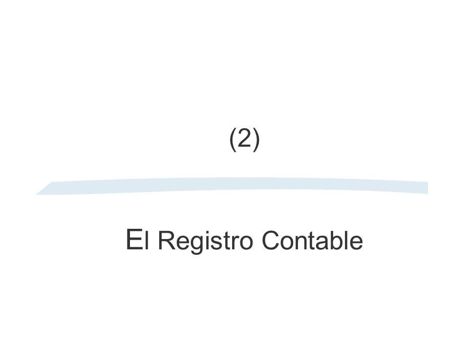 (2) El Registro Contable