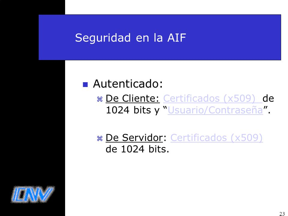 Seguridad en la AIF Autenticado: