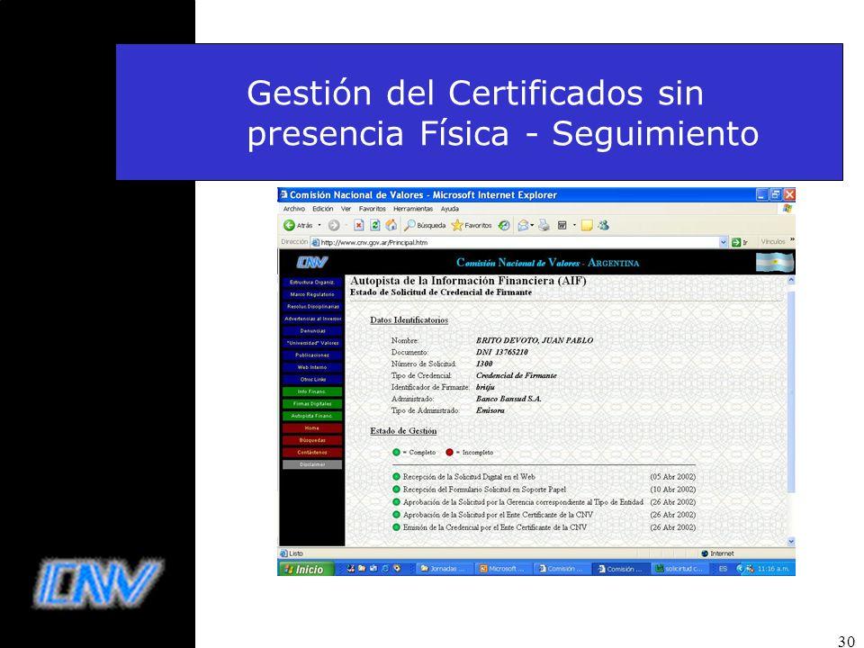 Gestión del Certificados sin presencia Física - Seguimiento
