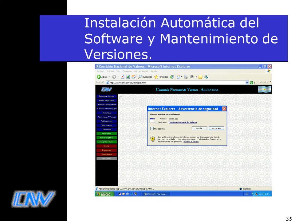 Instalación Automática del Software y Mantenimiento de Versiones.
