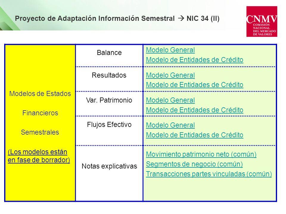 Proyecto de Adaptación Información Semestral  NIC 34 (II)