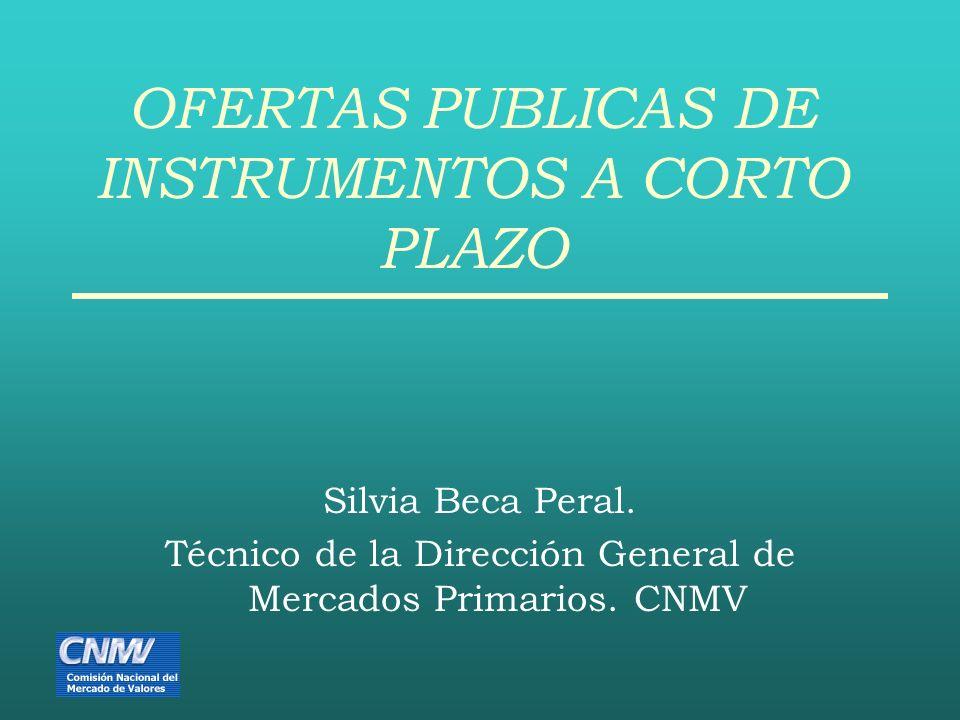 OFERTAS PUBLICAS DE INSTRUMENTOS A CORTO PLAZO