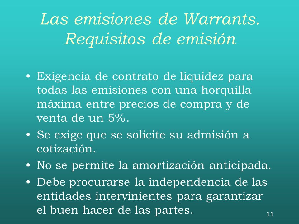Las emisiones de Warrants. Requisitos de emisión