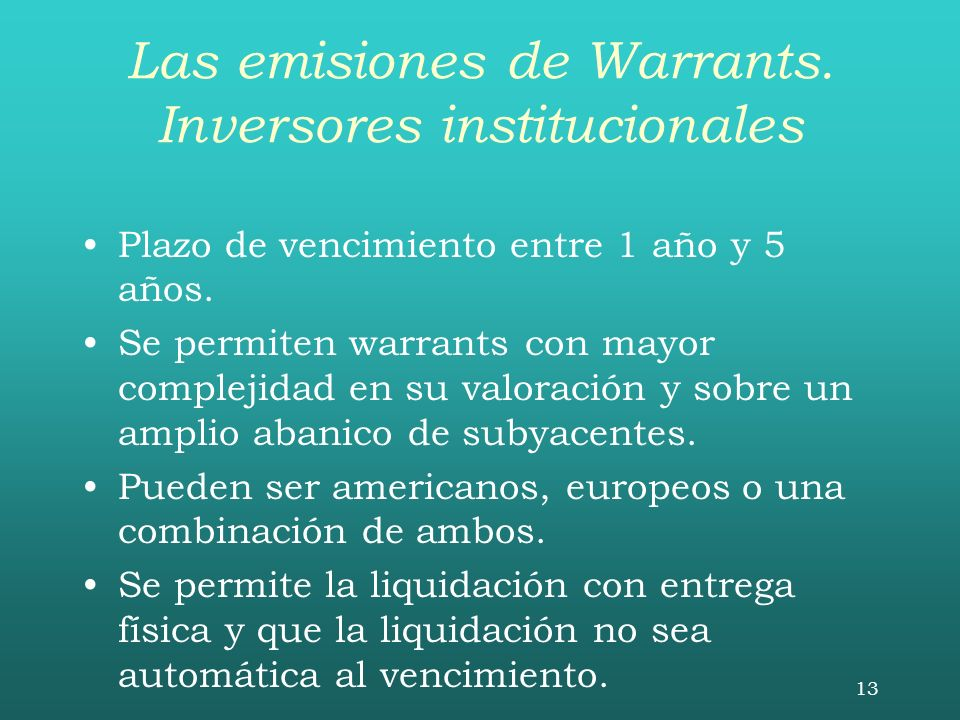 Las emisiones de Warrants. Inversores institucionales