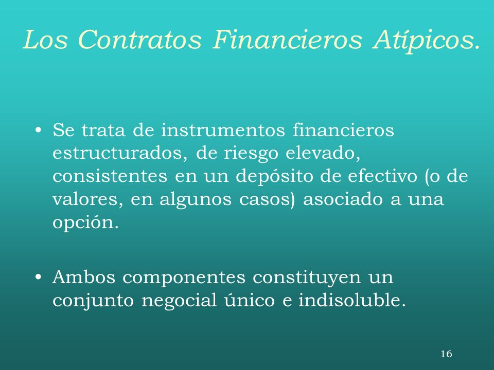 Los Contratos Financieros Atípicos.