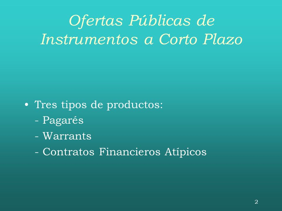 Ofertas Públicas de Instrumentos a Corto Plazo