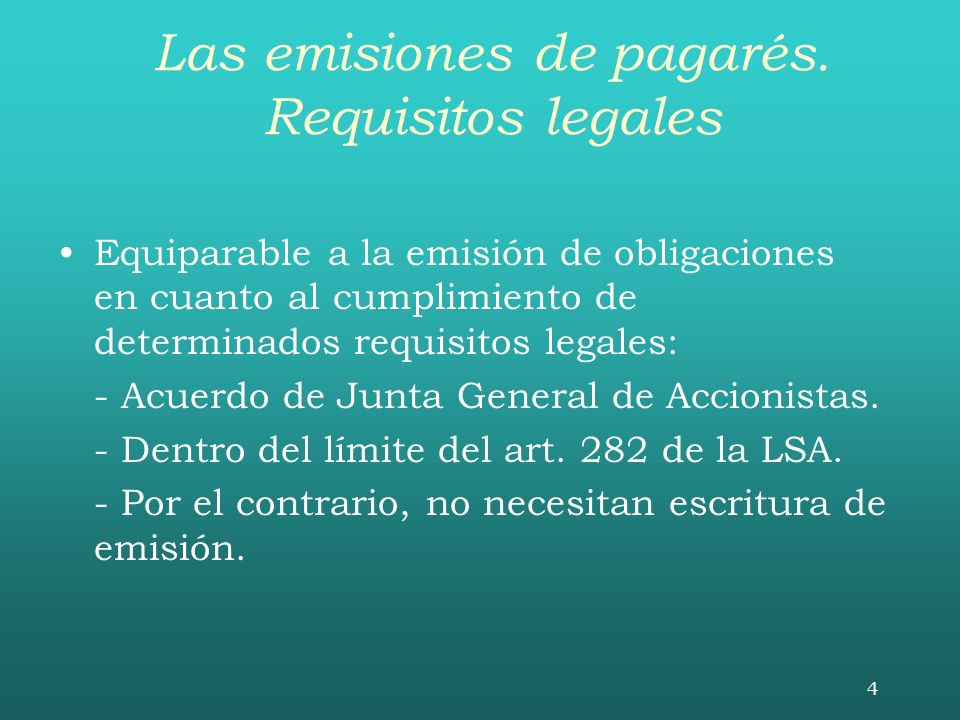 Las emisiones de pagarés. Requisitos legales