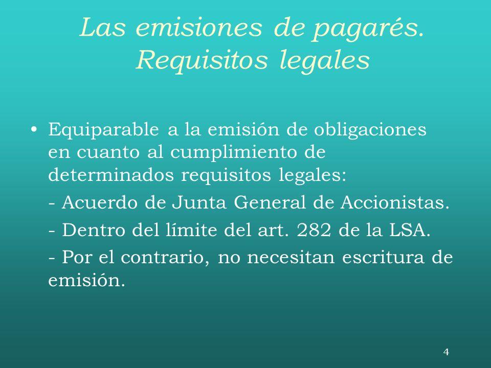 Las emisiones de pagarés. Requisitos legales