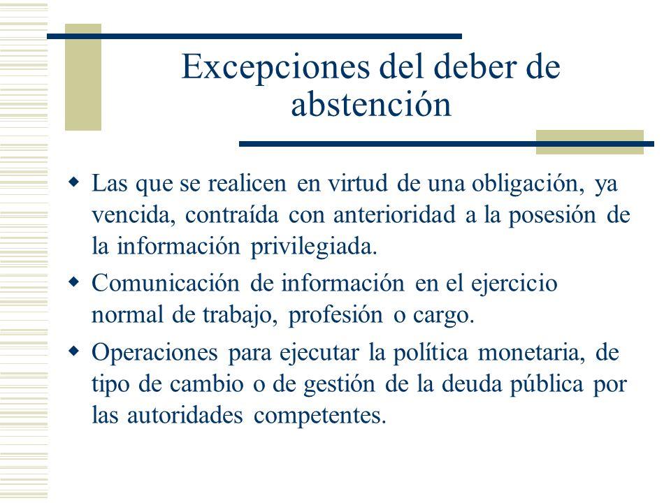 Excepciones del deber de abstención