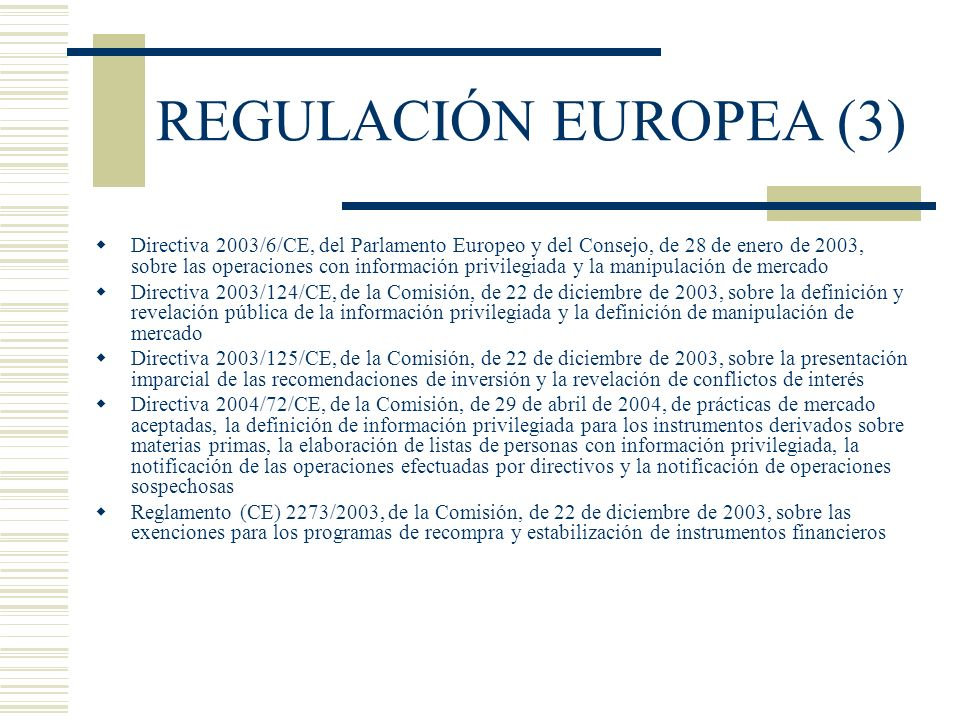 REGULACIÓN EUROPEA (3)