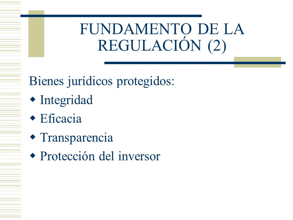 FUNDAMENTO DE LA REGULACIÓN (2)