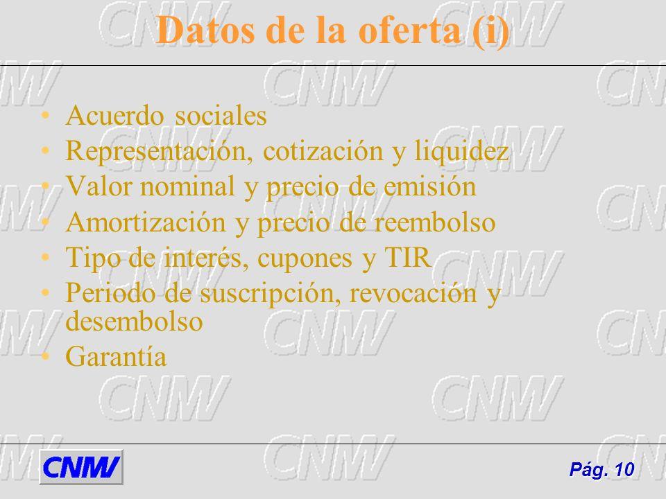 Datos de la oferta (i) Acuerdo sociales
