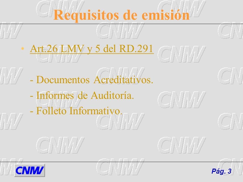 Requisitos de emisión Art.26 LMV y 5 del RD.291