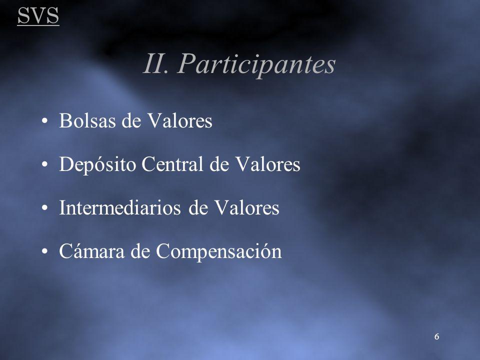 II. Participantes SVS Bolsas de Valores Depósito Central de Valores