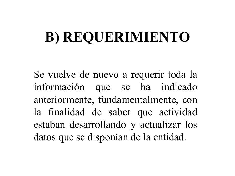 B) REQUERIMIENTO