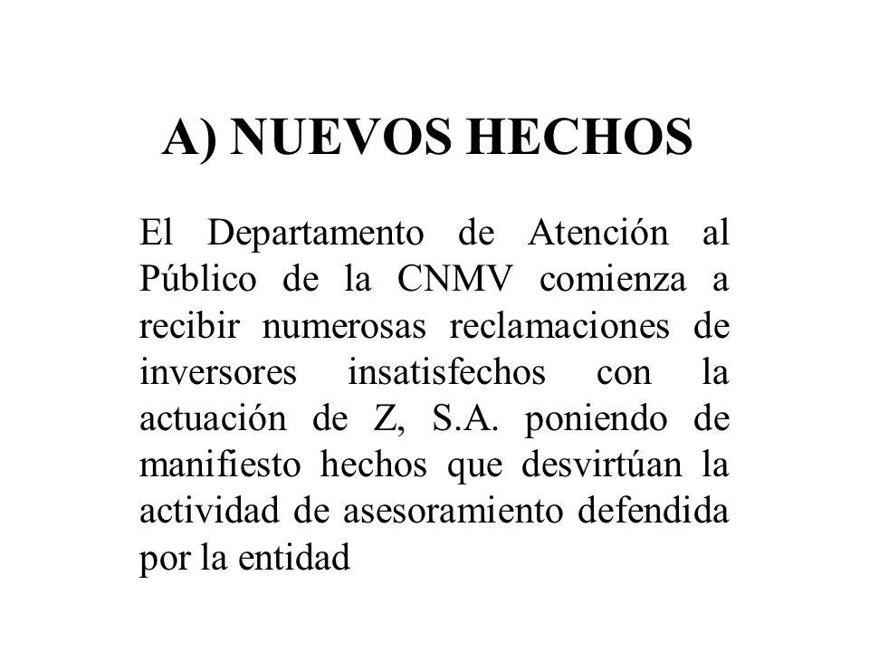 A) NUEVOS HECHOS