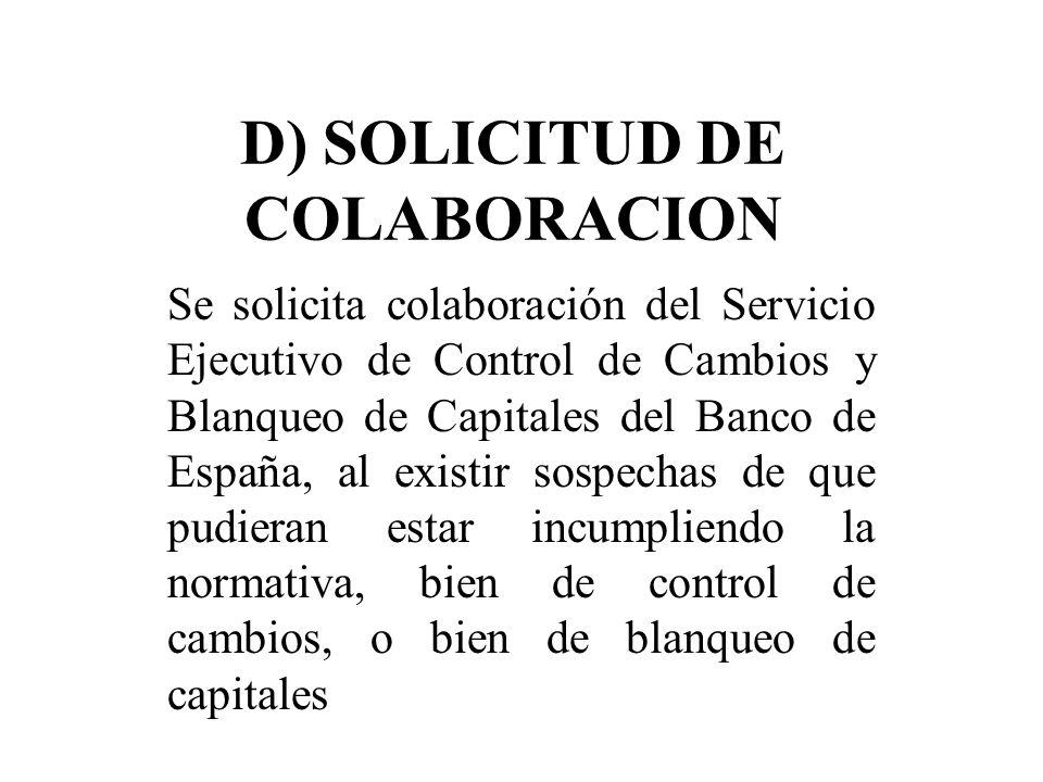 D) SOLICITUD DE COLABORACION