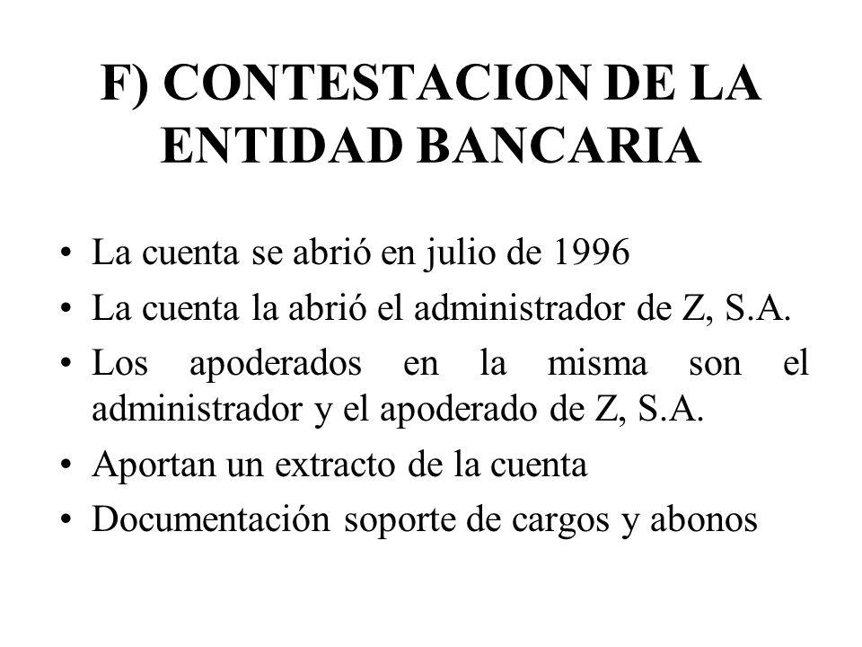 F) CONTESTACION DE LA ENTIDAD BANCARIA