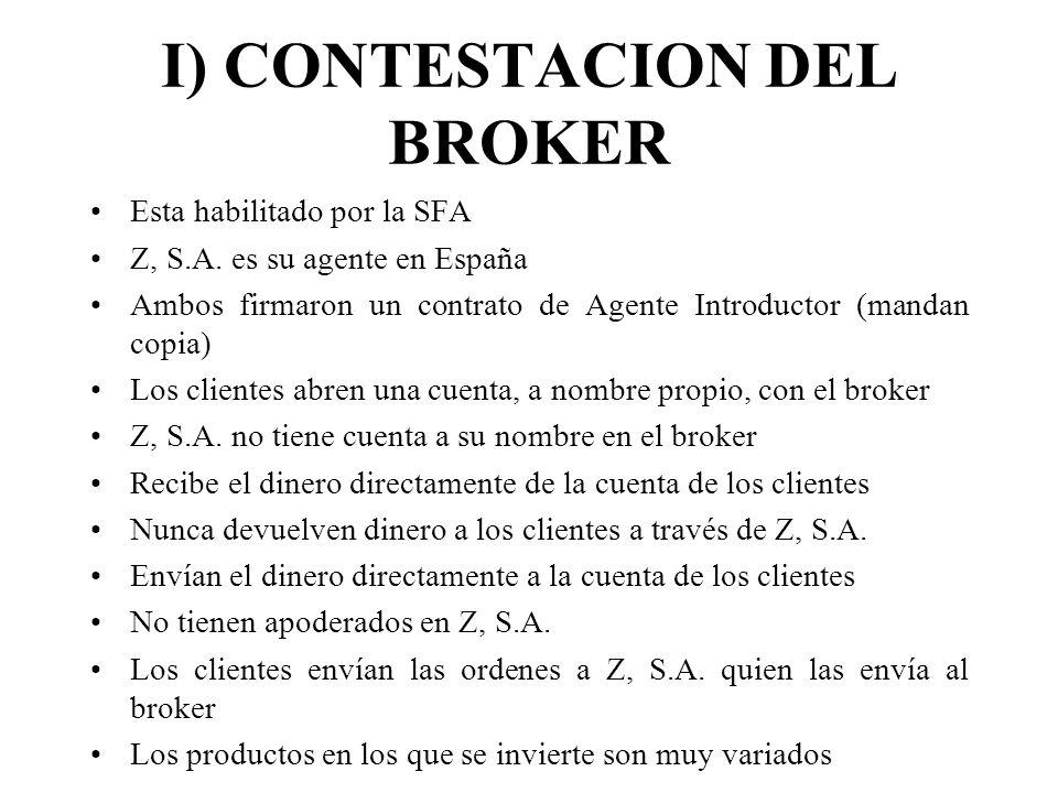 I) CONTESTACION DEL BROKER