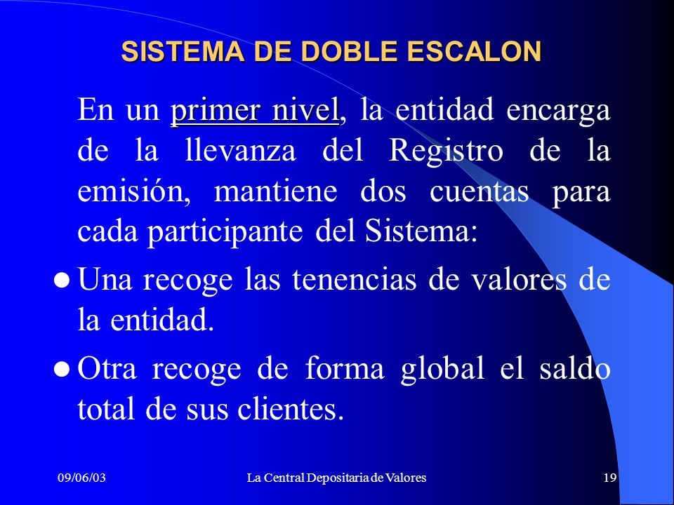 SISTEMA DE DOBLE ESCALON