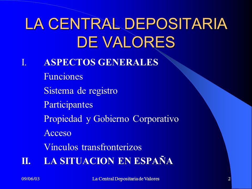 LA CENTRAL DEPOSITARIA DE VALORES