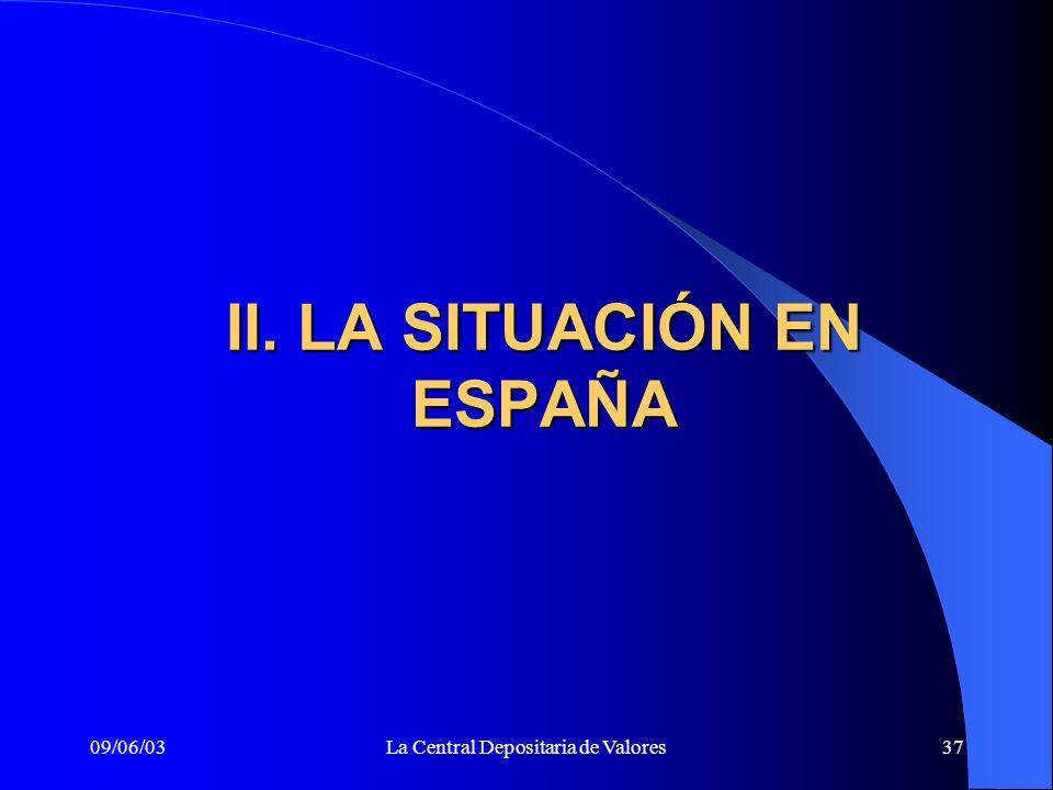 II. LA SITUACIÓN EN ESPAÑA
