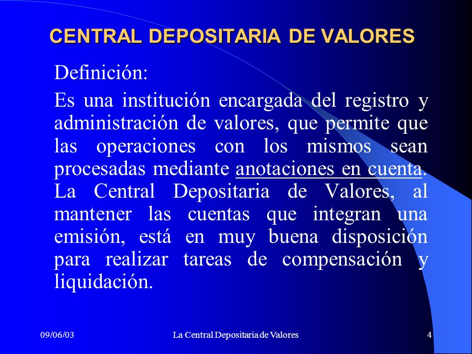 CENTRAL DEPOSITARIA DE VALORES