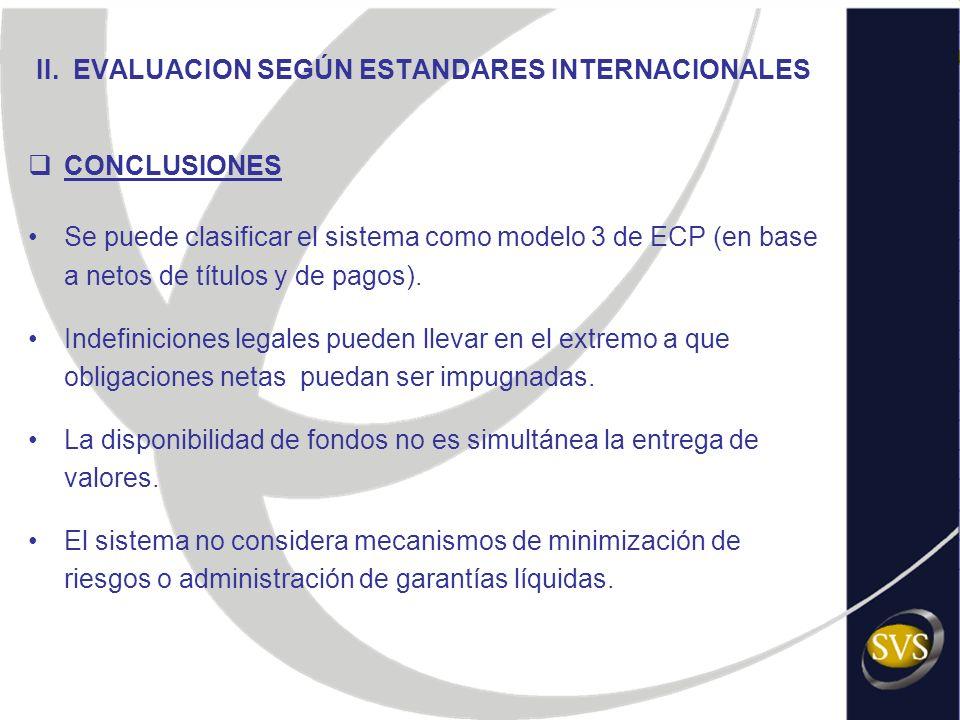 II. EVALUACION SEGÚN ESTANDARES INTERNACIONALES