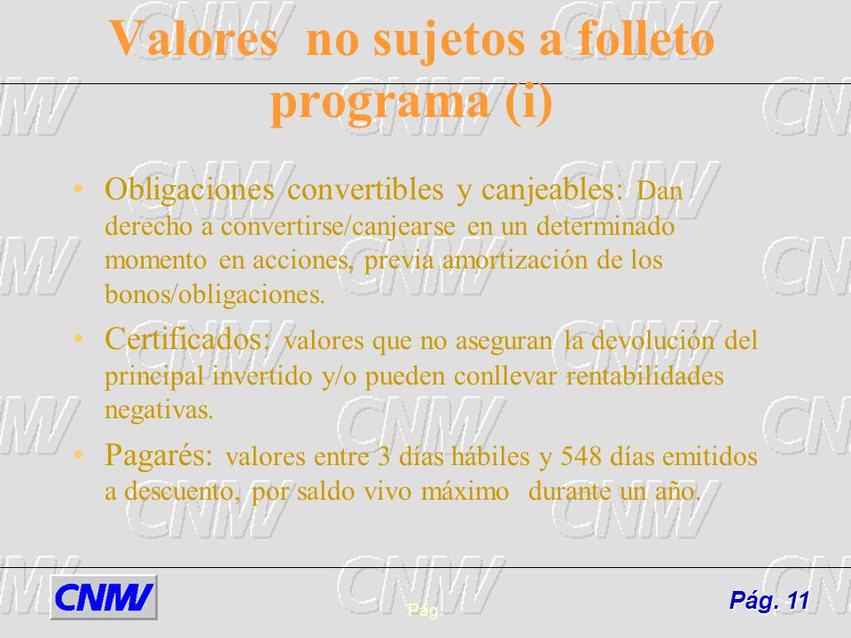 Valores no sujetos a folleto programa (i)