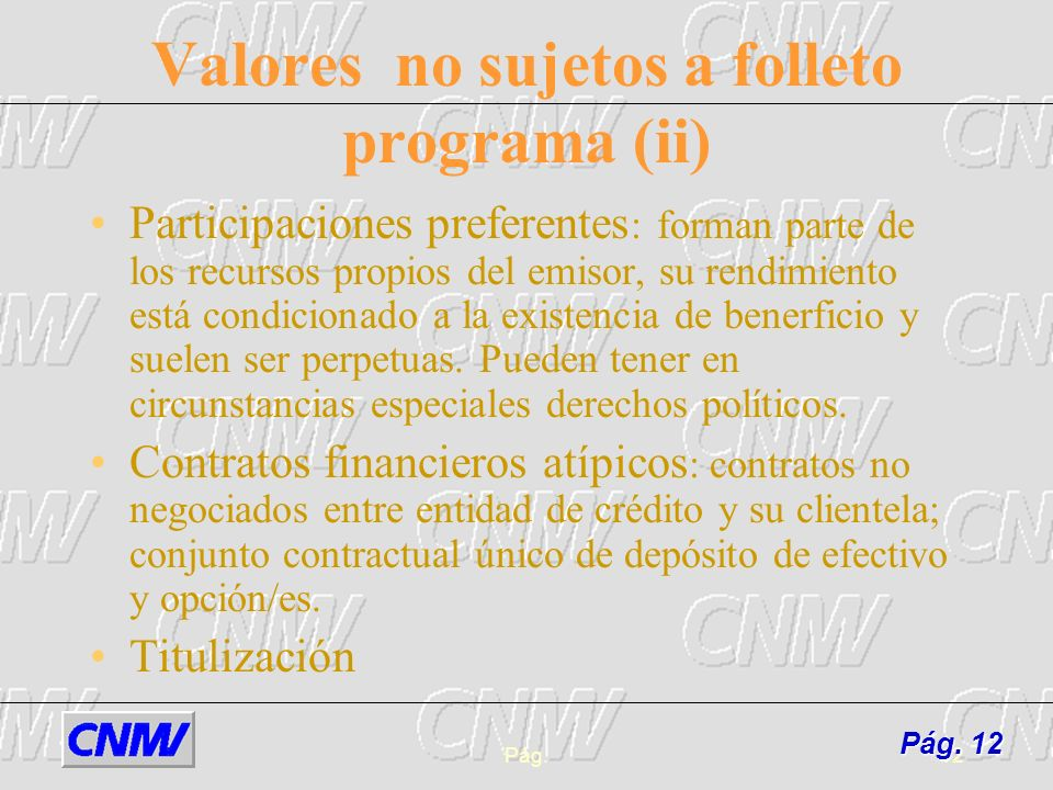 Valores no sujetos a folleto programa (ii)