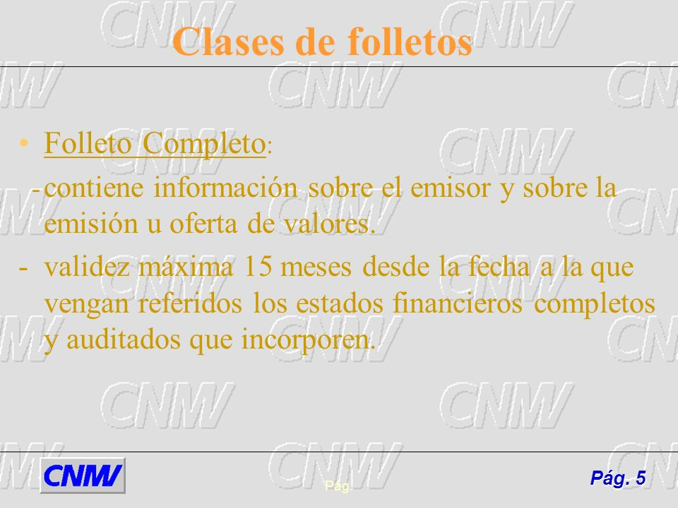 Clases de folletos Folleto Completo: