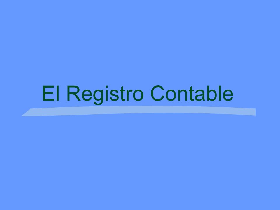 El Registro Contable