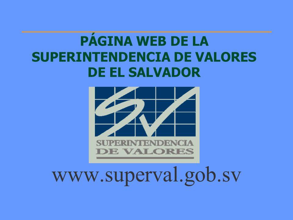 PÁGINA WEB DE LA SUPERINTENDENCIA DE VALORES DE EL SALVADOR