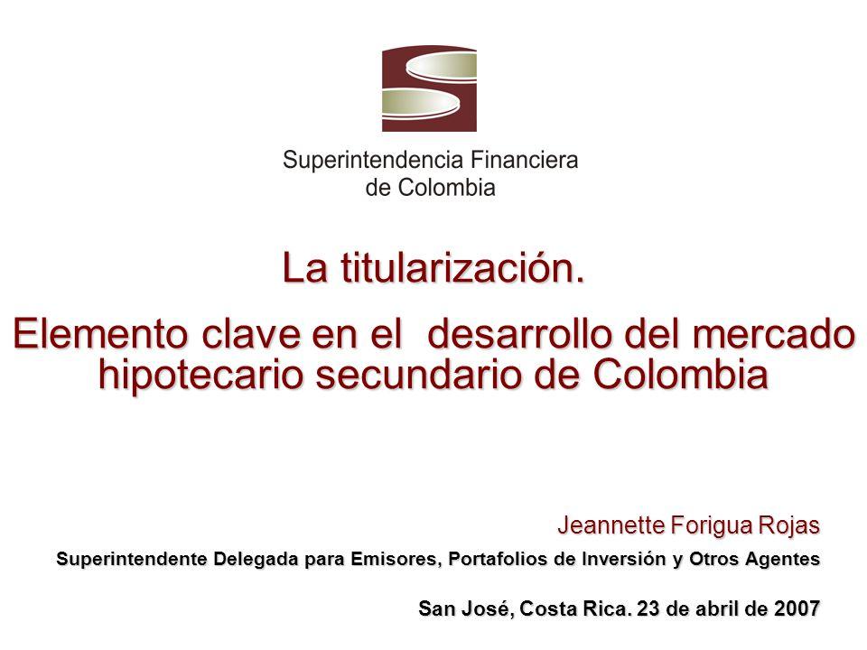 La titularización. Elemento clave en el desarrollo del mercado hipotecario secundario de Colombia.