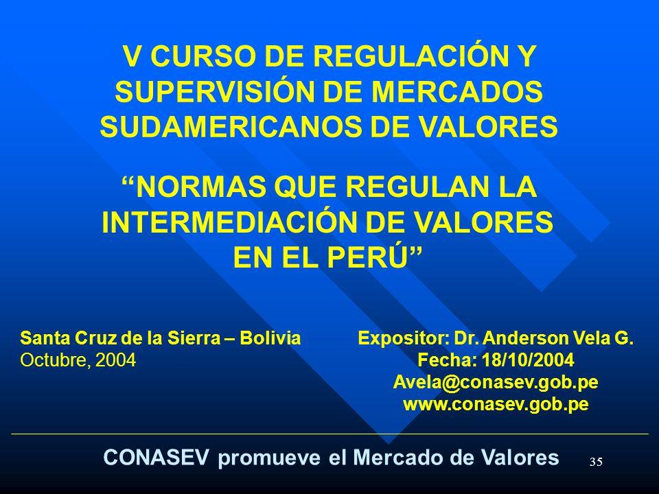 NORMAS QUE REGULAN LA INTERMEDIACIÓN DE VALORES EN EL PERÚ
