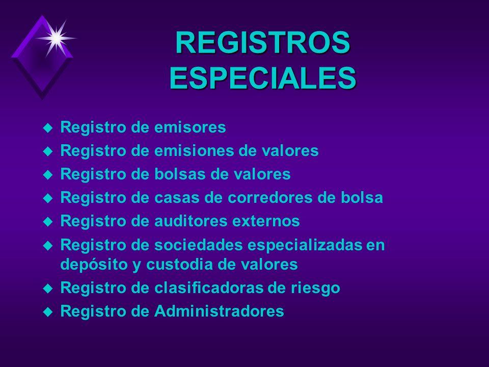 REGISTROS ESPECIALES Registro de emisores