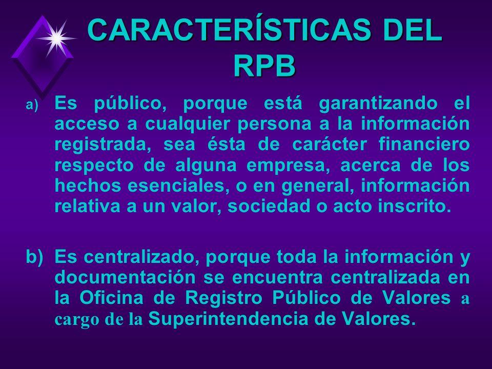 CARACTERÍSTICAS DEL RPB