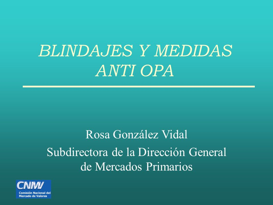 BLINDAJES Y MEDIDAS ANTI OPA